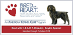 Proud to belong to the AKC BRED with H.E.A.R.T.
